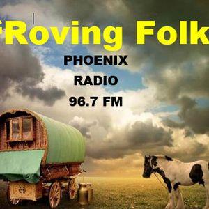 Roving Folk- 25th August 2019 - the 4th Sunday Folk Show - on Phoenix FM - Halifax - West Yorkshire