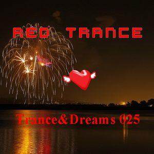 Red Trance - Trance&Dreams 025