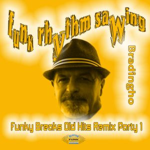 Funky Breaks Old Hits Remix Party - part 1
