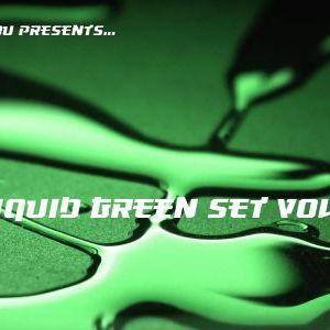 b4t0u presents : Liquid Green Vol.1