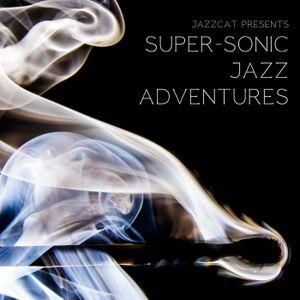 Super-sonic jazz adventures