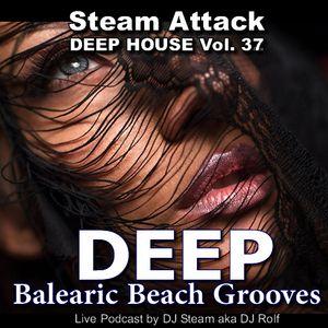 BALEARIC BEACH GROOVES - Steam Attack Deep House Mix Vol. 37