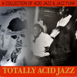 Totally Acid Jazz