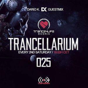 Trancellarium 025 ( Dario K. guestmix)