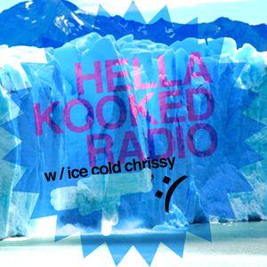 HELLA KOOKED RADIO / May 18th 2012