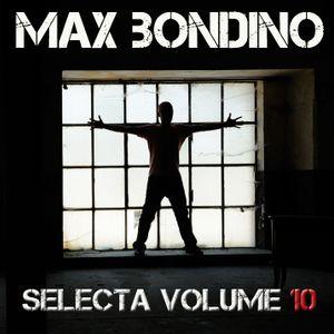 Max Bondino - Selecta Volume 10