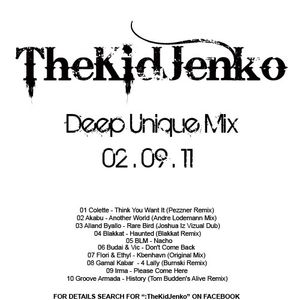 :TheKidJenko Deep Unique Mix 02-09-11