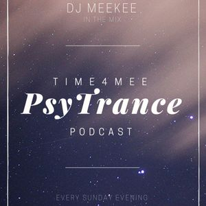 DJ MeeKee - Time4Mee Podcast_Episode009_PsyTrance #time4mee
