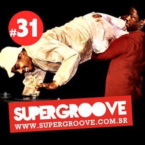 Programa #31 - Rádio Supergroove