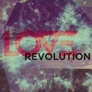 Love Revolution Pt. 6: Faithfulness