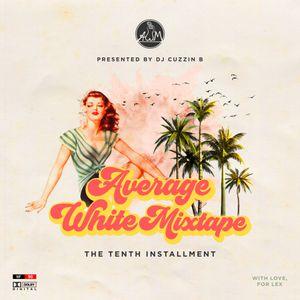 Average White Mixtape 10