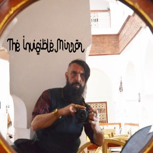 THE INVISIBILE MIRROR