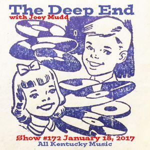 The Deep End with Joey Mudd / Show #172 / January 18, 2017