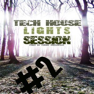 Tech House Lights Session # 2