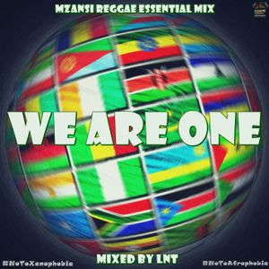 Mzansi Reggae Essential Mix - We Are One