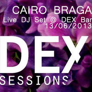 DEX Sessions 13/06/2013 (Live DJ Set)