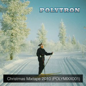 Polytron Christmas Mixtape 2010