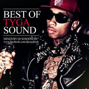 DJ So So Fresh - Best Of  Tyga