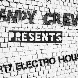 Andy Crew Presents - Dirty Electro House