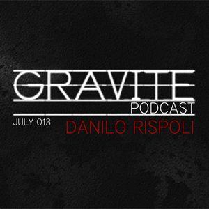 Gravite Podcast - Danilo Rispoli - July #013