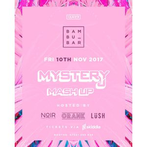 @DJMYSTERYJ | Mash Up 10th Nov | @BambuBirmingham