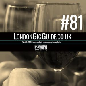 LondonGigGuide #81 - 20/01/15 - Your weekly, no nonsense guide to smaller London gigs