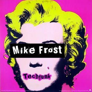 Mike Frost - TechFunk Vol 3