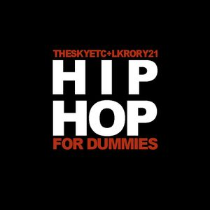 subradio // Hip Hop For Dummies