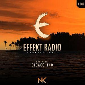 Effekt Radio Episode 002: Gioacchino Guest Mix