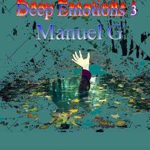 Deep Emotions 3 Manuel G