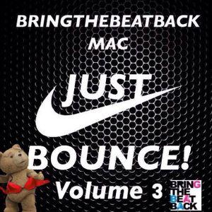 Just Bounce Volume 3 (Teaser Clip) - Bringthebeatback Mac