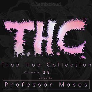 T.H.C. Trap Hop Collection Vol. 39