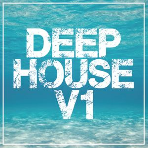 Deep House Mix V1