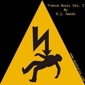 Trance Music Vol. I (2005) - Mixed By D.j. Hands (Muskaria)