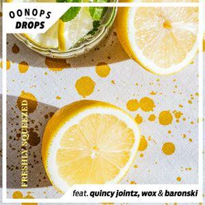 Oonops Drops - Freshly Squeezed