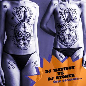 DJ. MATIBOY vs DJ. STONER - One session