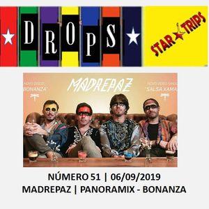 Drops Star Trips - Edição nº 51 - MADREPAZ - Panoramix e Bonanza