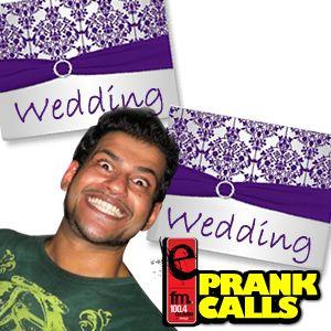 Weddings - E FM Prank Calls