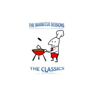 The Barbecue Sessions - The Classics