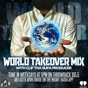 80s, 90s, 2000s MIX - NOVEMBER 16, 2017 - THROWBACK 105.5 FM - WORLD TAKEOVER MIX