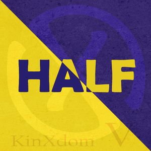 KinXdom V - Half