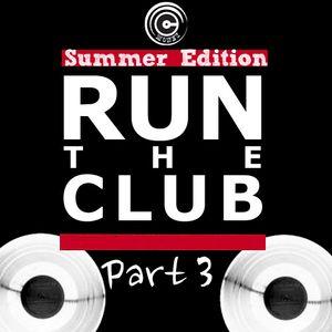 Run The Club Part 3