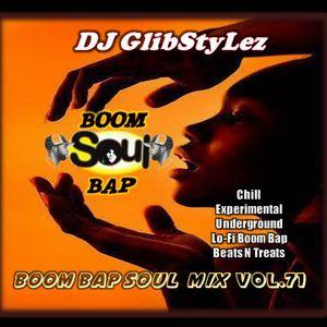 DJ GlibStylez - Boom Bap Soul Mix Vol.71 (Chilled Hip Hop Soul & Lo-Fi Beats)