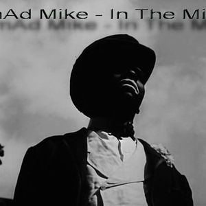 mAd Mike - In The Mix