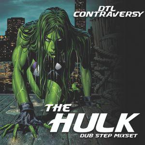 D.T.L ContrAversY Live Aug 2010 DubStep Mix The HulK