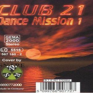 Club 21 – Dance Mission Mix 1 (2000)