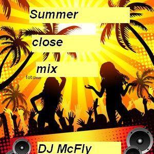 DJ McFly - Summer close mix