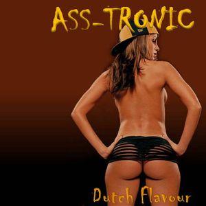 ASS-TRONIC.....Dutch Flavour
