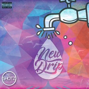 NEW DRIP // INSTAGRAM @DJSHOTZ_ // MAY 2020 // UK Hip-Hop, RnB Afrobeats, Garage, Funky House +More