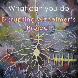 Disrupting Alzheimers Project